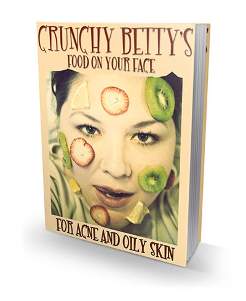 EBOOK  Crunchy Betty's Food On Your Face for Acne and image 0