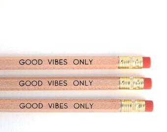 Stocking Stuffer - Pencils - Good Vibes Only Pencils - Set of 3 Pencils - Gift Under 10