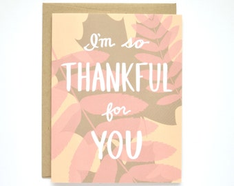 Thanksgiving Card - I'm Thankful for You - I Love You Card