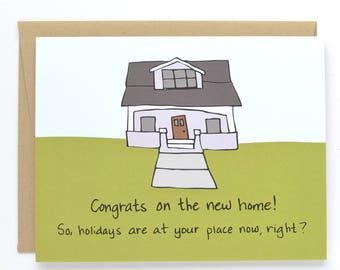 Funny Housewarming Card - New Home Card - Congratulations Card