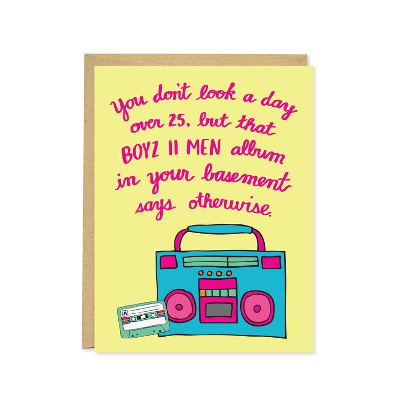 C-123 Funny Birthday Card Boyz II Men Birthday Card