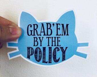 grab'em by the policy vinyl sticker