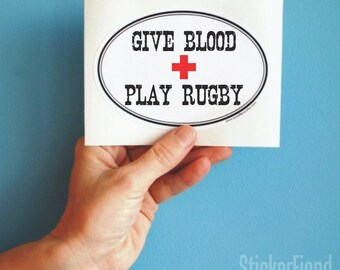 give blood play rugby bumper sticker