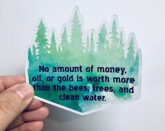no amount of money, gold, or oil vinyl sticker