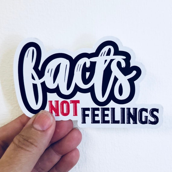 Facts  Feelings Vinyl Vinyl Decal Wall Laptop Bumper Sticker 5
