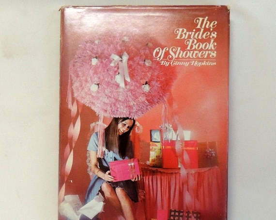 Ginny Hopkins Signed 1971 Brides Book Of Showers Mid Century Recipes Party Ideas
