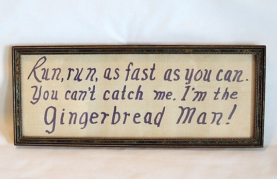 Vintage Picture Frame With Glass & Hand Lettered GINGERBREAD MAN Quote..