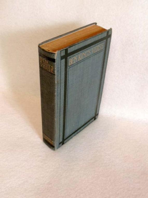 BEN KING'S VERSE Edited By Nixon Waterman Biography By Opie Read.. 1910 Poetry Book