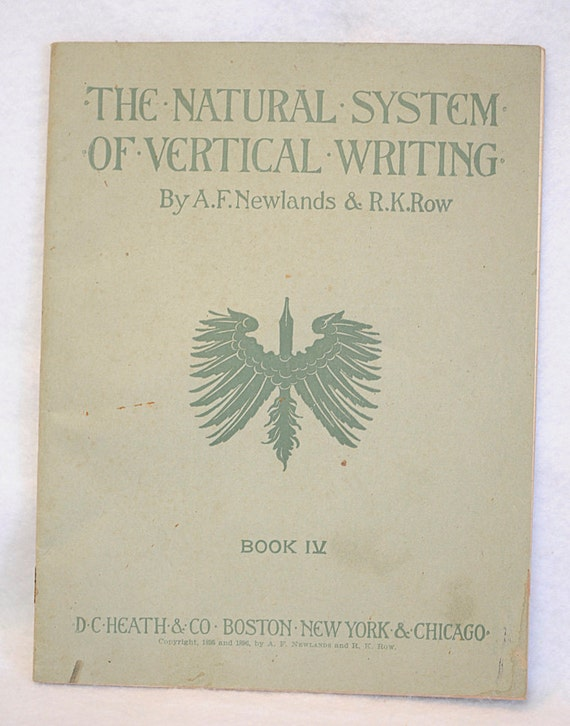 The Natural System of Vertical Writing Book IV Workbook 1896 By Newlands & Row.. Handwriting