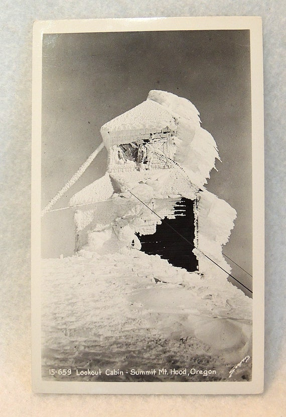 Vintage RPPC Postcard.. Lookout Cabin Summit Mt. Hood Oregon.. Sawyer 15-659