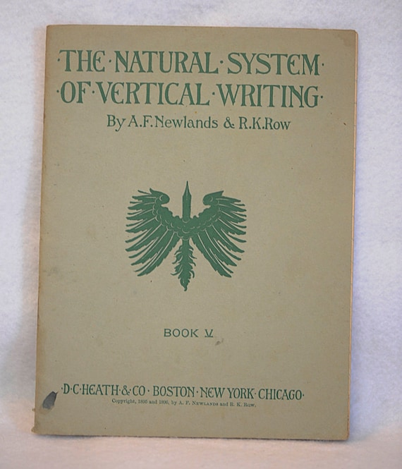 The Natural System of Vertical Writing Book V Workbook 1896 By Newlands & Row.. Handwriting