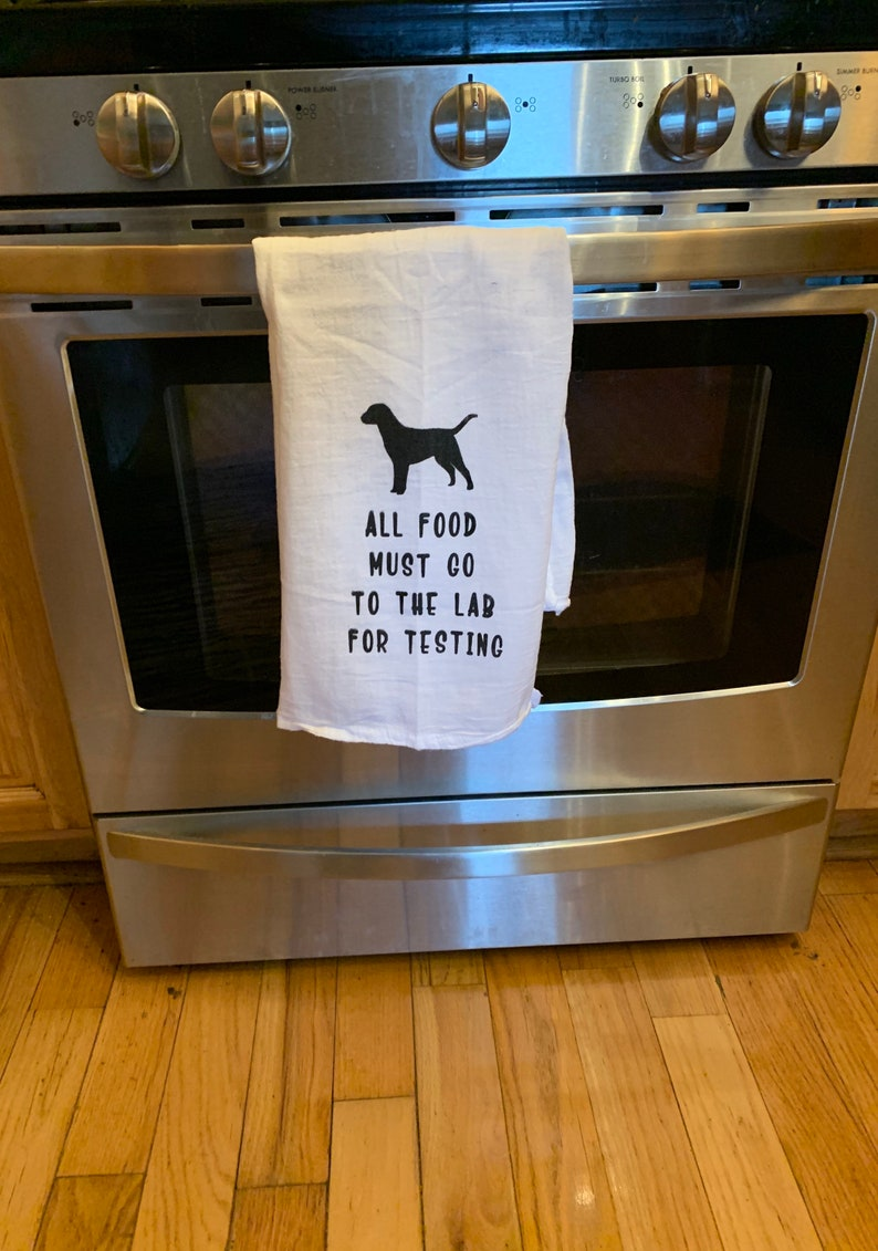 All food must go to the lab for testing flour sack towel