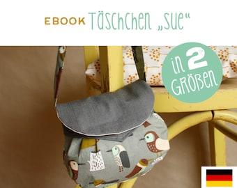 eBook Täschchen SUE, Umhängetasche, Handtasche, Nähanleitung, DIY, Anleitung, selber Nähen, Schnittmuster