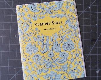 Kramer Sutra by Chelsea Martin