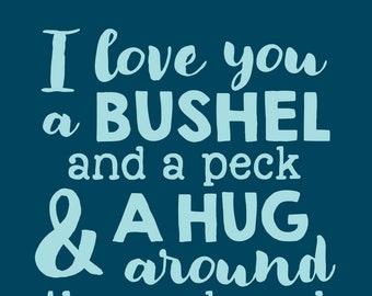 I Love You a Bushel Print in Blue