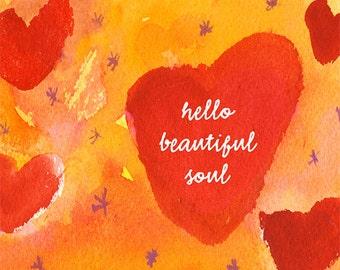 Beautiful Soul, Hearts, Watercolor, Digital Print, Small Print, Positive Quote, Inspiration Quote, Home Decor