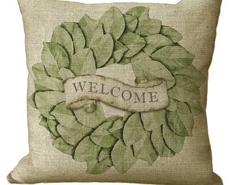 Magnolia Leaf Welcome Wreath in Choice of 14x14 16x16 18x18 20x20 22x22 24x24 26x26 inch Pillow Cover