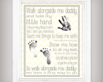 Walk Alongside Me, Daddy - 11x14 Art Print - Personalize with your baby's prints! - Unique First Father's Day Gift from Baby - 2 Colors