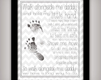 Walk Alongside Me, Daddy - 8x10 Art Print - Personalize with your child's foot prints - DIY Father's Day Gift - Gray or Yellow