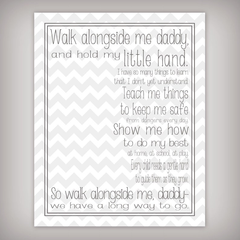 graphic relating to Walk With Me Daddy Poem Printable titled Stroll Together with Me, Daddy - 8x10 Electronic Artwork Print - Immediate Obtain - Customize with your childs prints - Present for contemporary Father - Printable