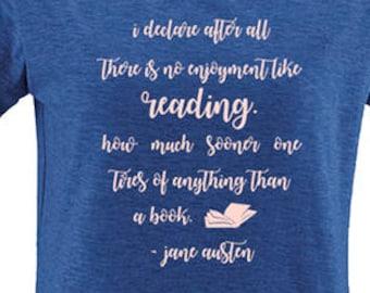 Jane Austen Quote Shirt - Womens Shirt - No Enjoyment Like Reading a Book - Pride & Prejudice - Gift Friendly - Book Lovers Present T Shirt