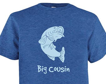 New Big Cousin Tshirt - Kids Fishing Cousin Shirt - Tee - Youth Girls or Boy Shirt / Super Soft Kids Tee PolyCotton Blend Fabric