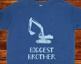 Biggest Brother Shirt - Kids Big Brother T Shirt - 8 Colors Available - Digger Excavator Truck Sizes 2T, 3T, 4T, 5T, XS, S, M, L, XL