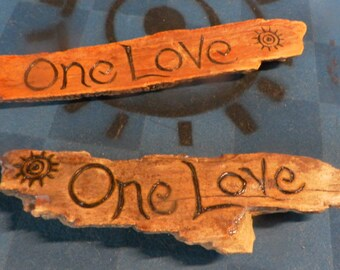 One Love, on driftwood hand lettered -custom orders available