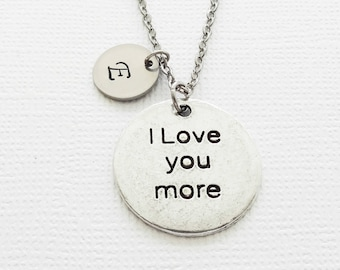 I Love You More Necklace, Valentines Day, Mothers Day, Gift For Couples, Silver Necklace, Personalized Monogram, Hand Stamped Letter Initial