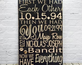 First we had, first we had each, each other, then we had you, wooden sign, custom, nursery wall art, now we have, nursery, everything, baby