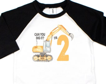 Digger Birthday Shirt, Can you dig it? Im 2, Bulldozer Shirt, Construction Birthday Shirt, 2nd Birthday Baseball Shirt, Use any number