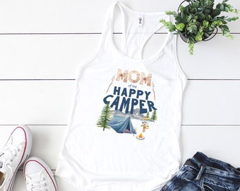 Happy Camper Shirt, First Birthday, Mom of the Happy Camper, One Happy Camper, 1st Birthday, Camping Shirt, Camping Party, Camping Birthday