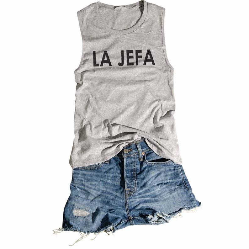 La Jefa Mom Boss Wife Feminist Boss Lady Girl Power Women Empowerment Gift for Women Funny T Shirt