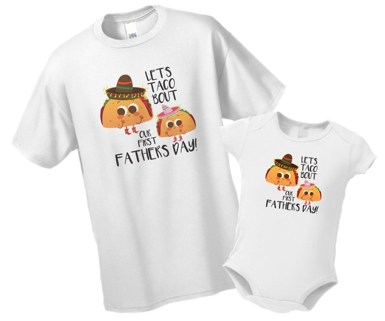 6d8da1151 First Father's Day Shirt Taco Shirts Matching Father | Etsy