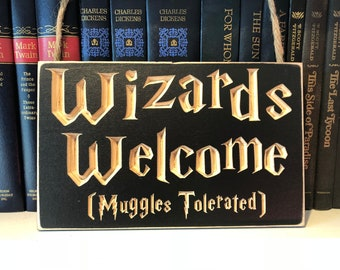 6 X 10 Wizards Welcome Muggles Tolerated Rustic Distressed Carved Door Hanger Wood Sign Harry Potter Decor Dumbledore Hogwarts Muggle