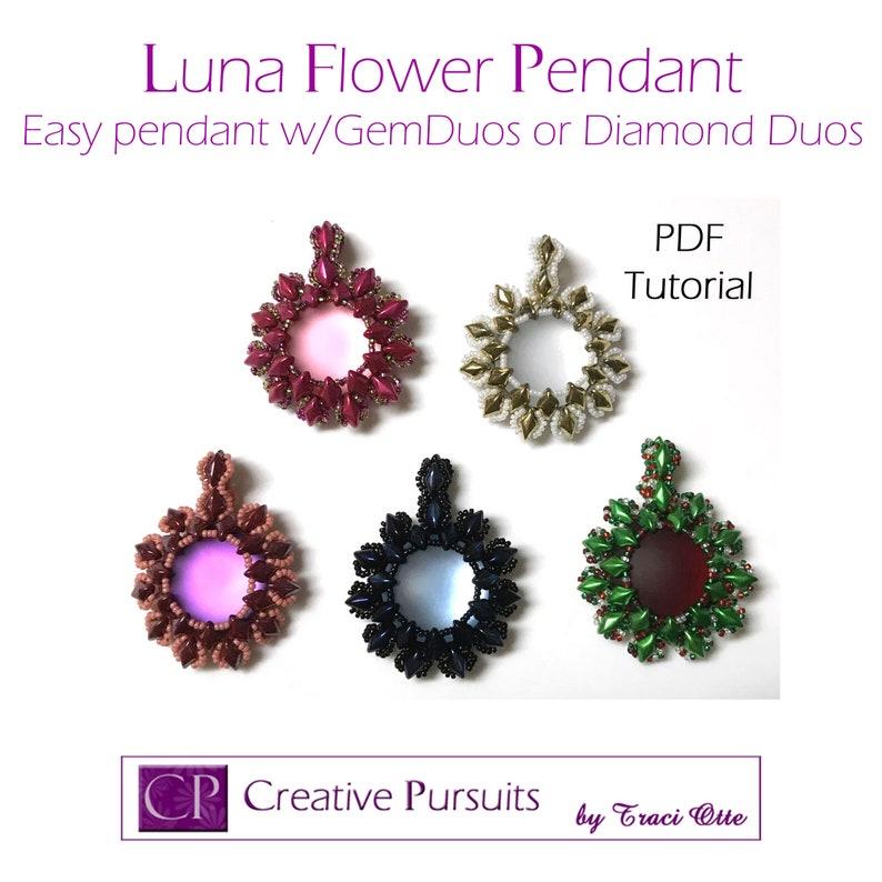 Luna Flower pendant PDF Tutorial uses Gem Duos/Diamond Duos image 0
