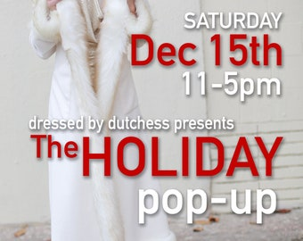Holiday Pop-Up This Saturday Dec 15th!