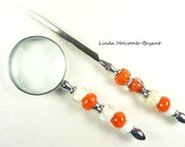 Letter Opener & Magnifying Glass with Handmade Lampwork Glass Beads of Orange and White