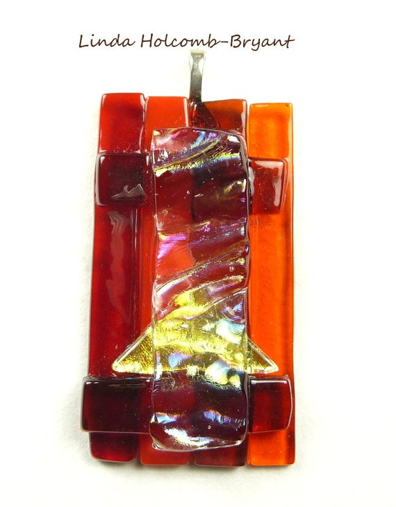 Reserved for Larry P Pendant of Red, Orange & Gold w/ Dichroic Fused Glass