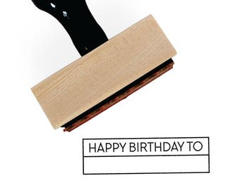 Happy Birthday Stamp | Fill in the Blank HBD to | Simple Planner Tools Supplies Accessories | Wood Mounted Rubber Stamp by Creatiate | BJ1