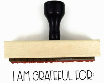 I Am Grateful For Stamp | Holiday Thanksgiving Craft for the Family | Wood Mounted Rubber Stamp by Creatiate
