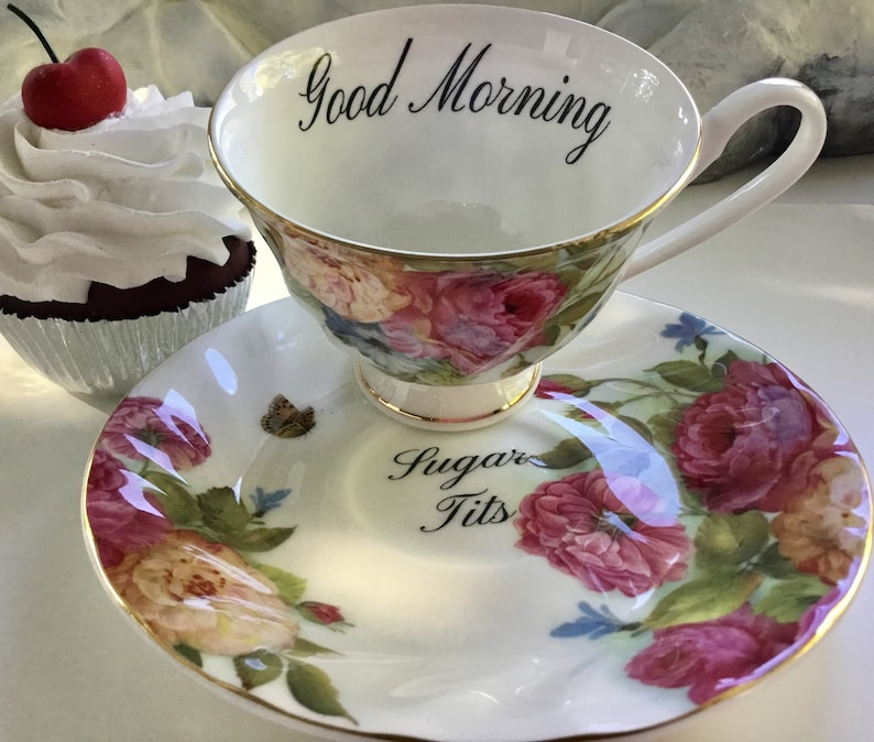 Good Morning Sugar Tits Teacup And Saucer Set Rude Teacup Etsy