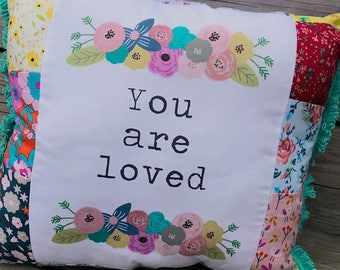 You are Loved- A colorful, quirky, unique pillow.