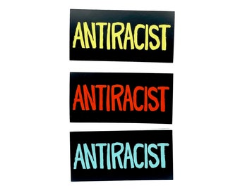 Antiracist Sticker / Feminist Anti-War Anti-Imperialist Protest Equity BLM Melanin Pride Rainbow Sticker