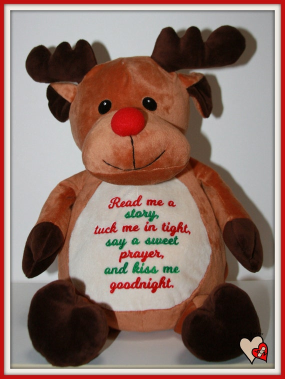 Reindeer, Red Nose, Christmas,  Read me a story, tuck me in tight embroidered on a soft and cuddly red nosed reindeer