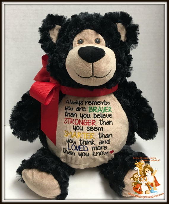 Always remember you are Braver, Stronger, Smarter, Loved, stuffed animal, black bear