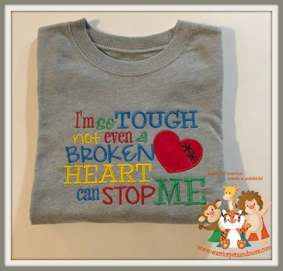 ONLY ONE AVAILABLE - free shipping -  size 18 months - Shirt - I'm so tough not even a broken heart can stop me