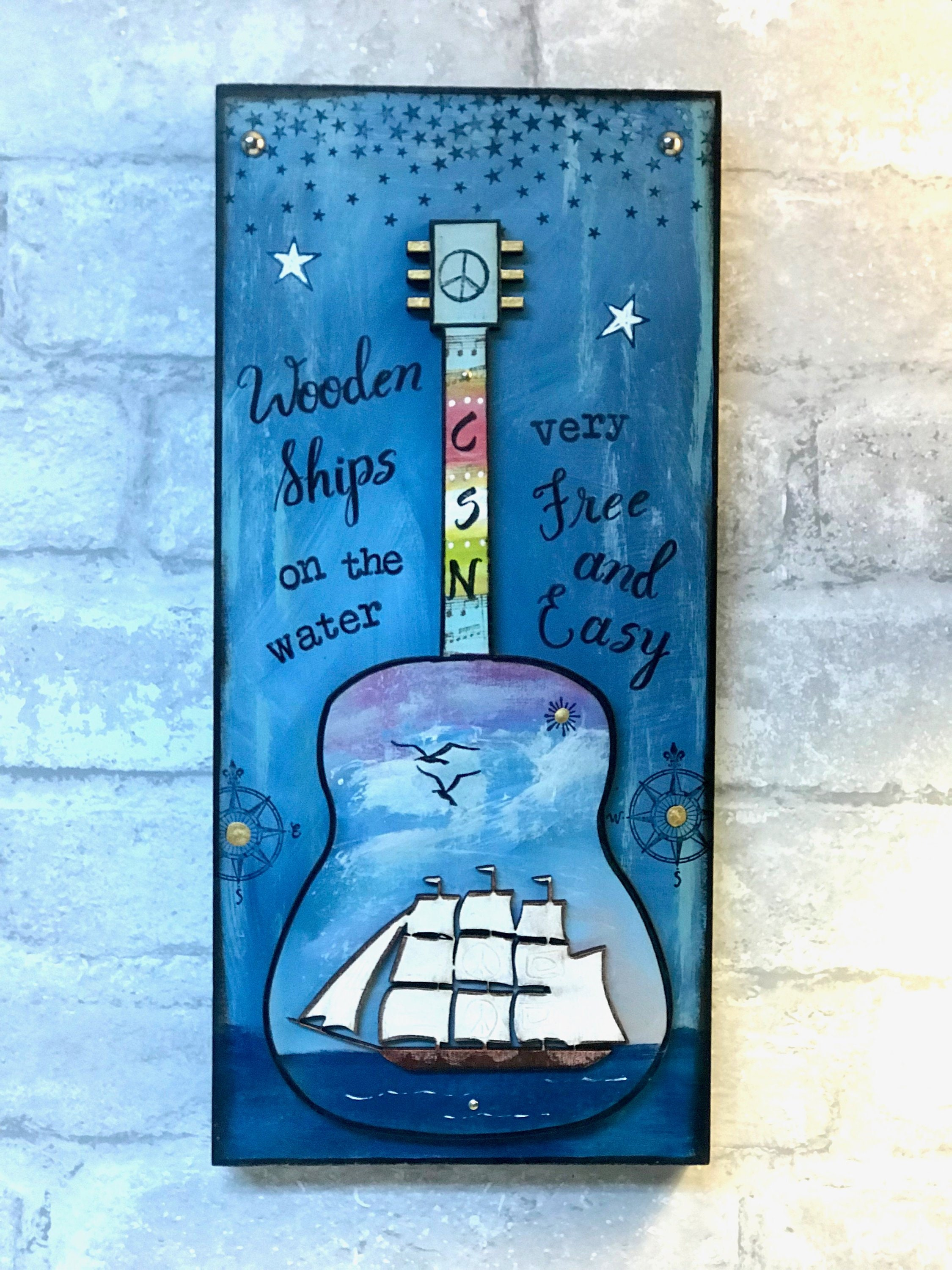Crosby Stills Nash Guitar Wooden Ships Free And Easy Guitar Plaque Sailor Nautical Gift For Dad Ocean Musician Under 50 Man Cave