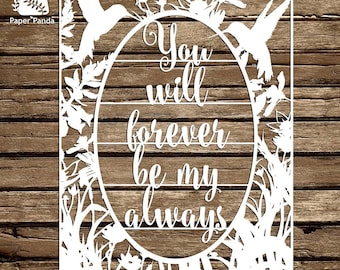 PAPER PANDA Papercut DIY Design Template - 'You Will Forever Be My Always' - Typography