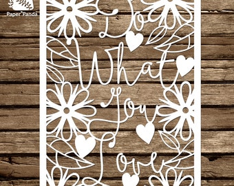 PAPER PANDA Papercut DIY Design Template - 'Do What You Love' - Typography